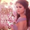Sick of You - Selena Gomez